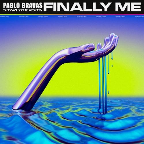 Pablo Bravas - Finally Me