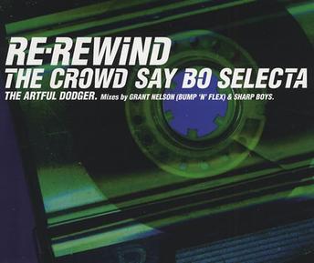 Artful Dodger featuring Craig David - Re-Rewind (The Crowd Say Bo Selecta)